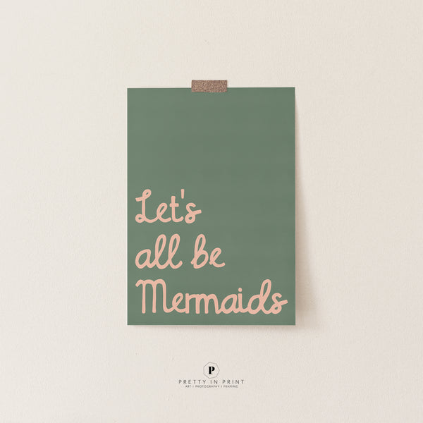 Let's All Be Mermaids Art | Under the Sea Room Theme | Scandi Kids Decor (Green)