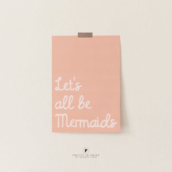 Let's All Be Mermaids Art | Under the Sea Room Theme | Scandi Kids Decor (Pink)