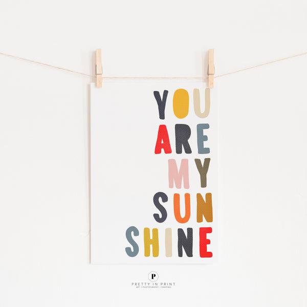 You Are My Sunshine Quote | Nursery Art | Muted Rainbow Colours