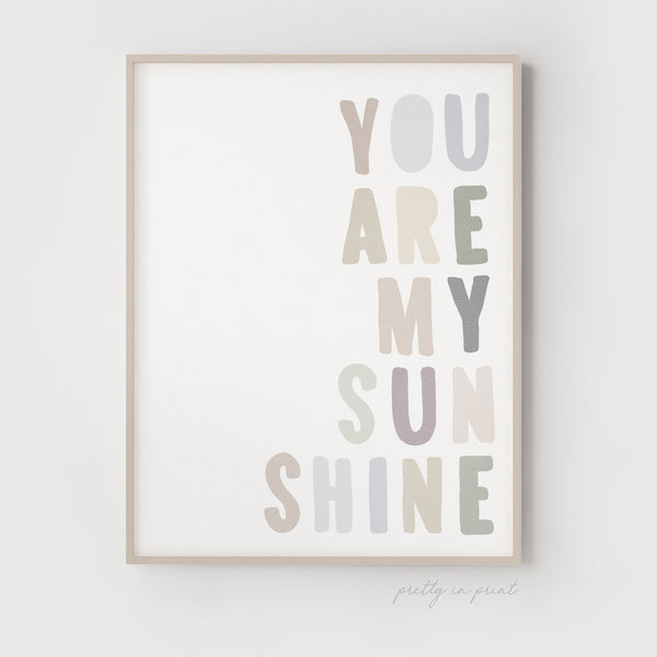 You Are My Sunshine Quote | Nursery Art | Natural - Pretty in Print Art