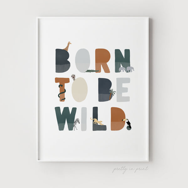 Born to be Wild Nursery Print | Illustrated Navy & Brown Colours