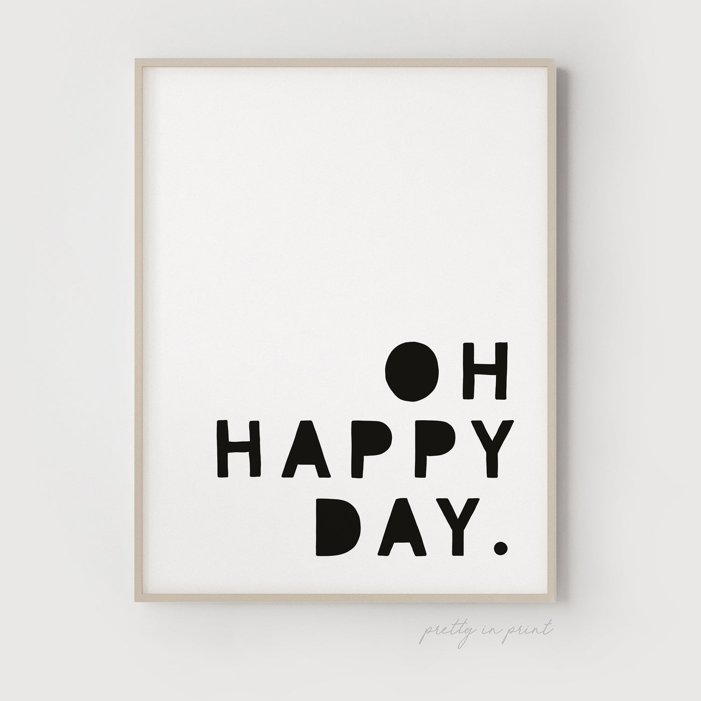Oh Happy Day Quote | Nursery Art | Black