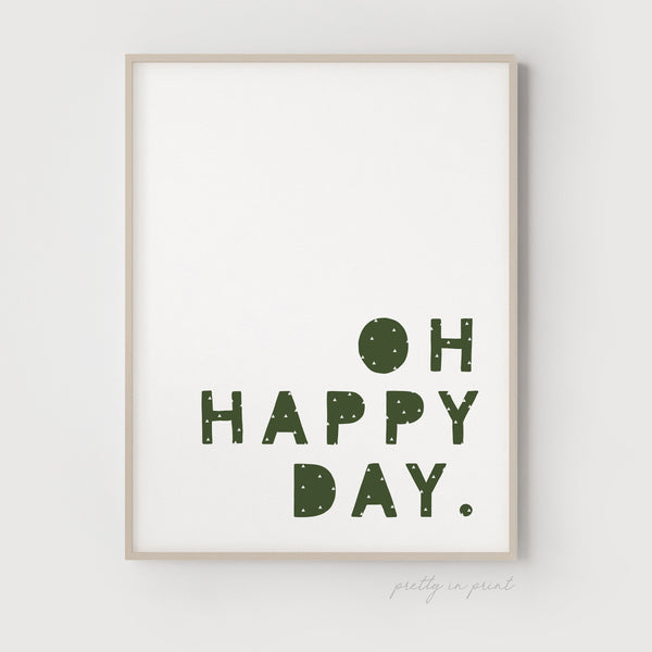 Oh Happy Day Quote | Nursery Art | Green Cactus
