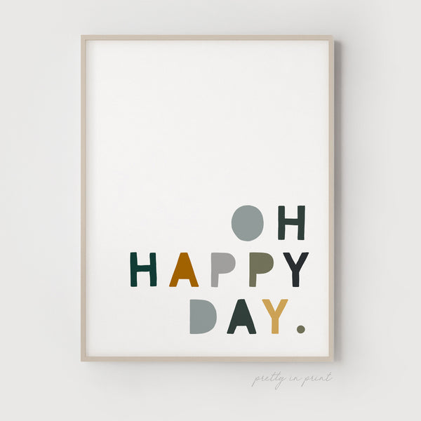 Oh Happy Day Quote | Nursery Art | Blue / Green / Yellow