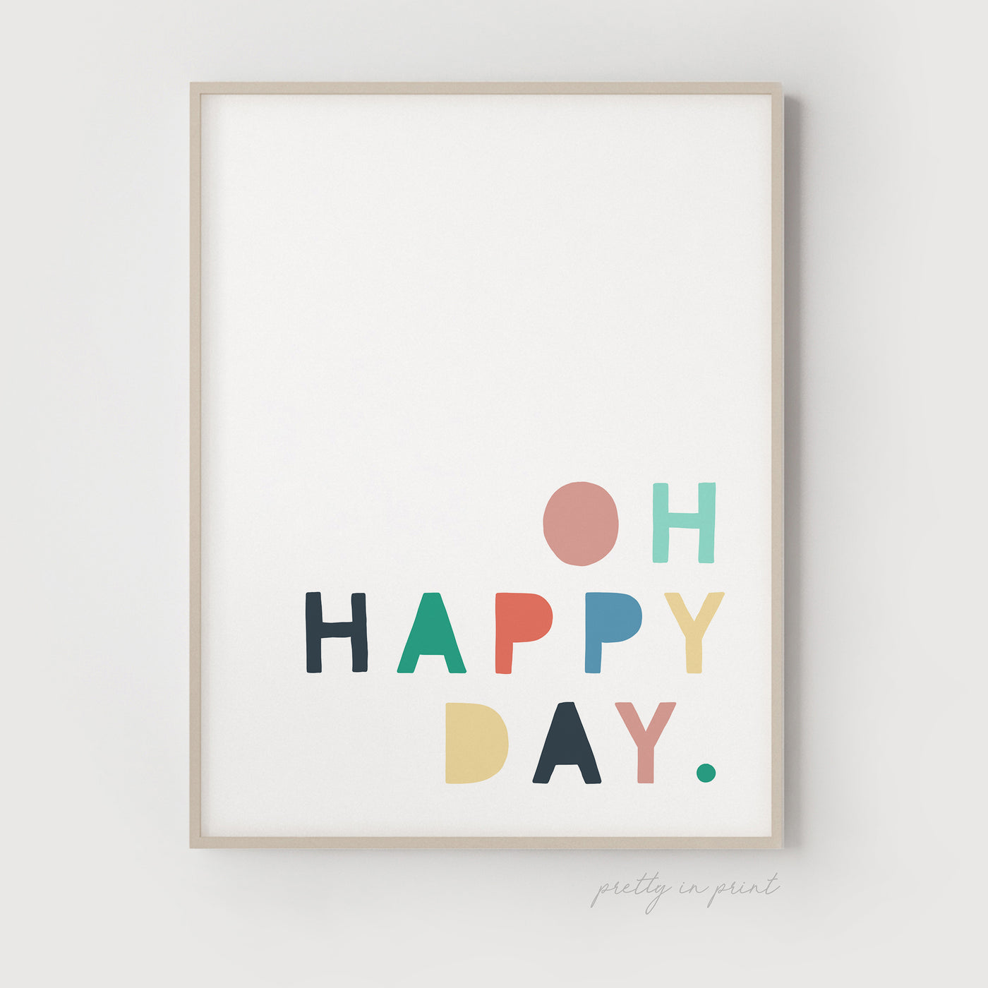 Oh Happy Day Quote | Nursery Art | Multicoloured