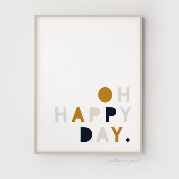 Oh Happy Day Quote | Nursery Art | Mustard / Navy / Pink