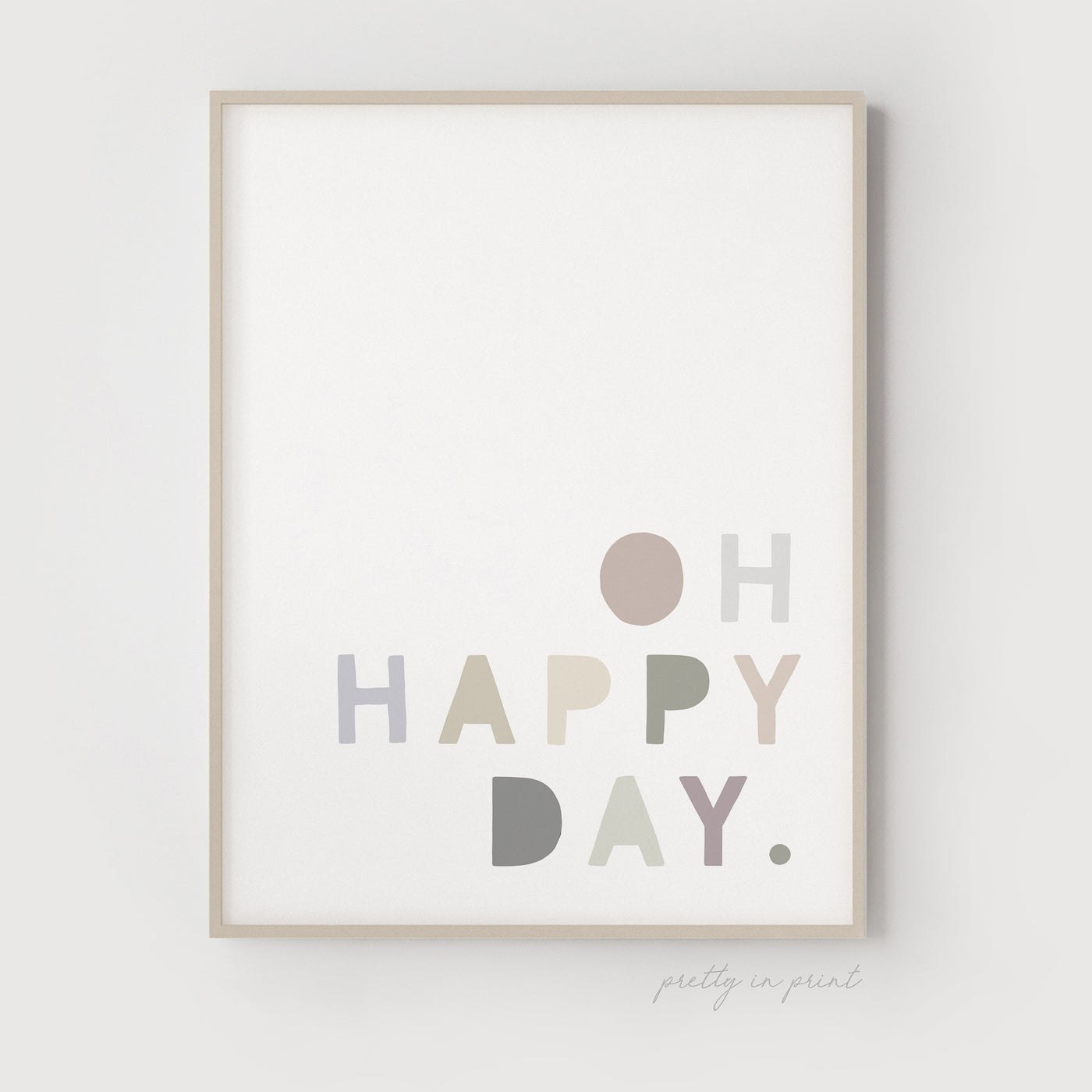 Oh Happy Day Quote | Nursery Art | Natural Colours