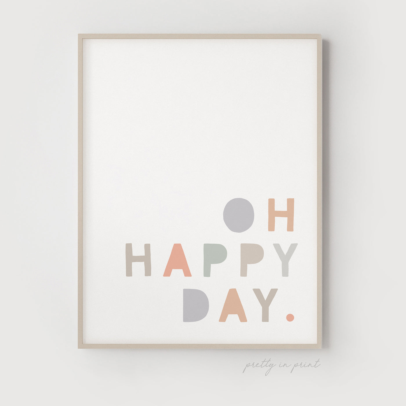 Oh Happy Day Quote | Nursery Art | Pastel