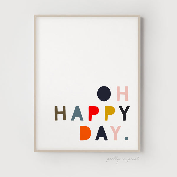 Oh Happy Day Quote | Nursery Art | Red / Blue / Yellow / Pink