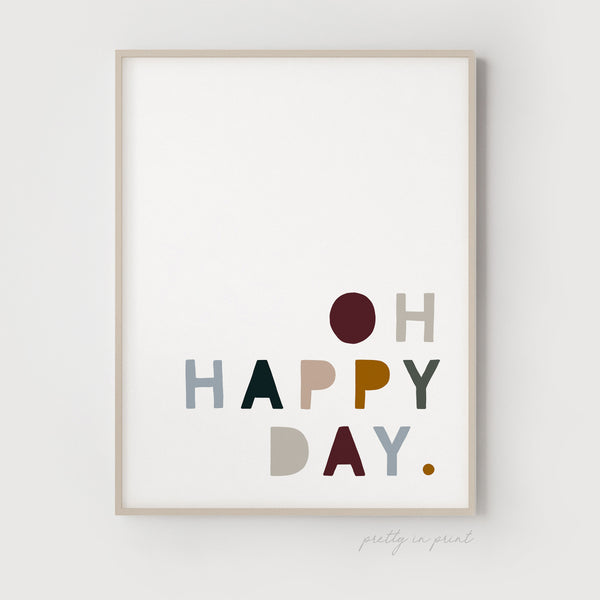 Oh Happy Day Quote | Nursery Art | Woodland Colours