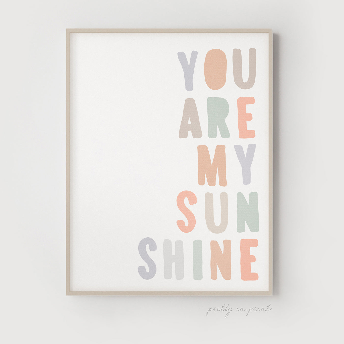 You Are My Sunshine Quote | Nursery Art | Pastel - Pretty in Print Art