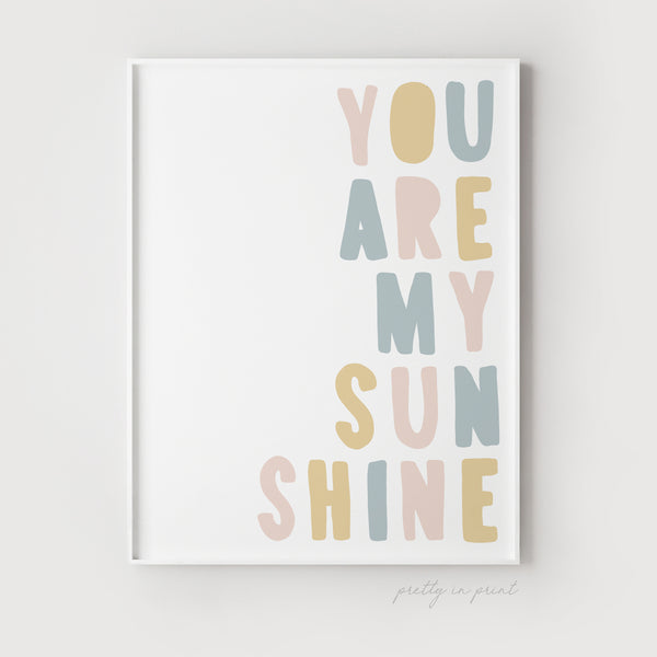 You Are My Sunshine Quote | Nursery Art | Pink Pastel Rainbow | Kids Room Decor