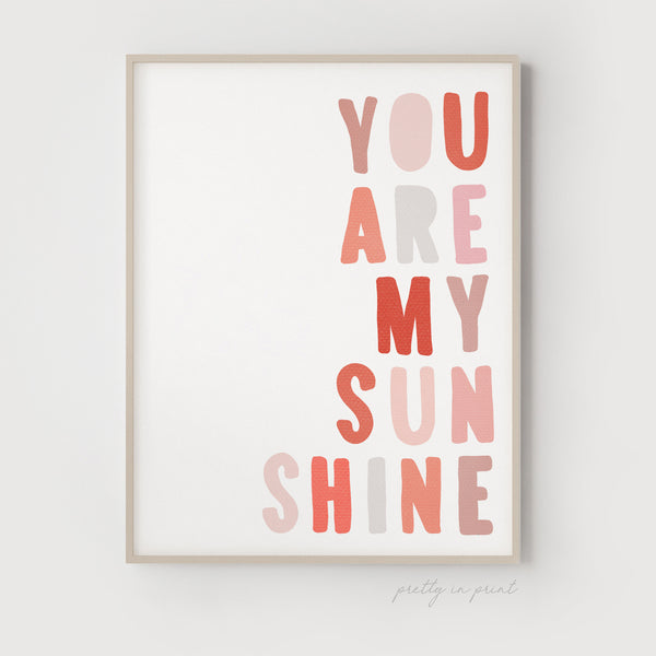 You Are My Sunshine Quote | Nursery Art | Pink - Pretty in Print Art