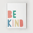 Be Kind Nursery Art Print | Rainbow Colours