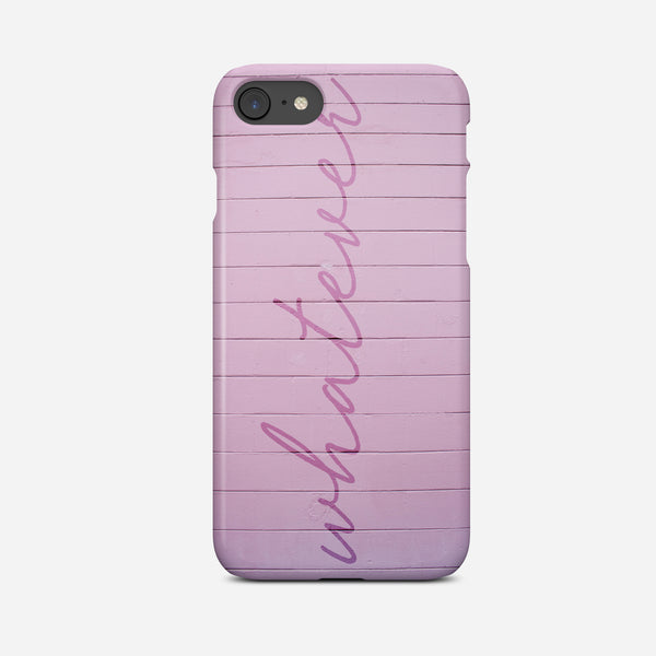 Whatever Pink Phone Case - Pretty in Print Art