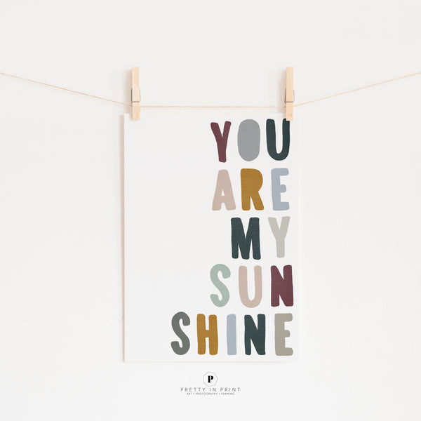 You Are My Sunshine Quote | Nursery Art | Woodland