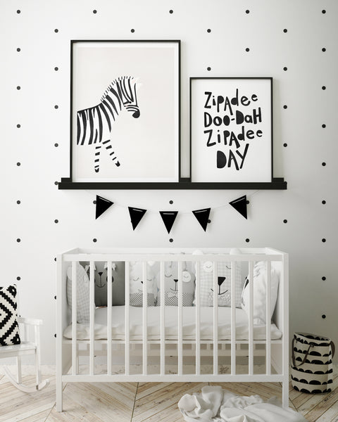 Zipadee Doo-Dah Zipadee Day Quote | Nursery Art | Black - Pretty in Print Art