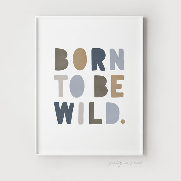 Born to be Wild Nursery Print | Navy & Buff Colours