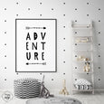 Black & White Nursery Quote Print - ADVENTURE - Pretty in Print Art