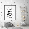Black & White Nursery Quote Print - YOU ARE MY SUNSHINE - Pretty in Print Art