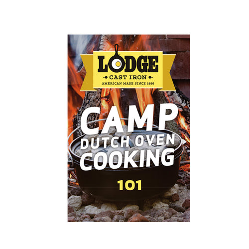 Camp Dutch Oven Cooking 101 | Lodge Cast Iron - InRugCo Studio & Gift Shop