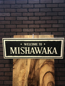 Welcome to Mishawaka Sign - InRugCo Studio & Gift Shop