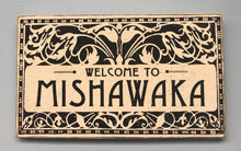 Load image into Gallery viewer, Welcome to Mishawaka Ornate Sign - InRugCo Studio & Gift Shop