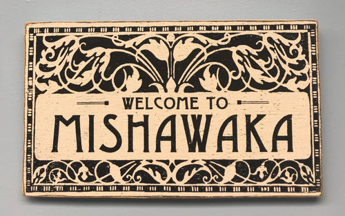 Welcome to Mishawaka Ornate Sign - InRugCo Studio & Gift Shop
