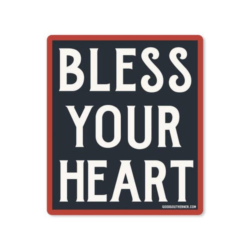 Bless Your Heart Sticker | Good Southerner - InRugCo Studio & Gift Shop