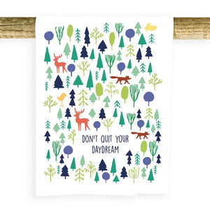 don't quit your day dream towel potluck press