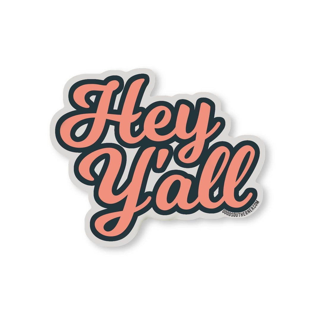 Hey Y'all Sticker | Good Southerner - InRugCo Studio & Gift Shop