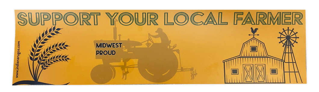 Support Your Local Farmer - Midwest Proud | Bumper Sticker - InRugCo Studio & Gift Shop