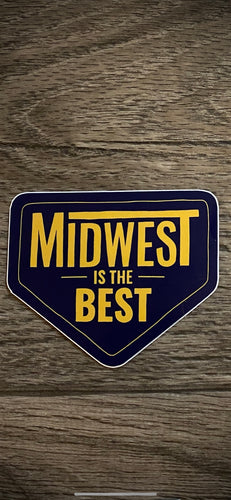 midwest is the best sticker