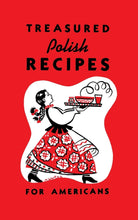 Load image into Gallery viewer, treasured polish recipes for americans