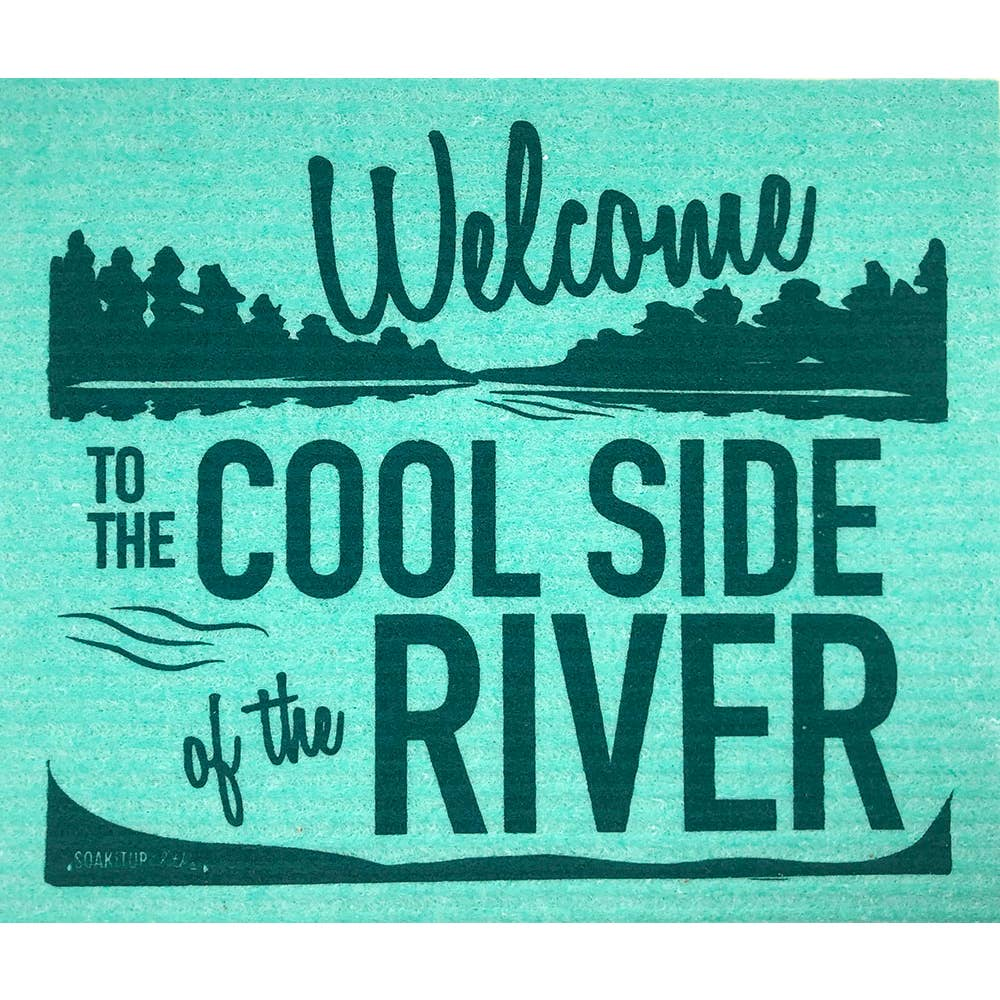 welcome to the cool side of the river