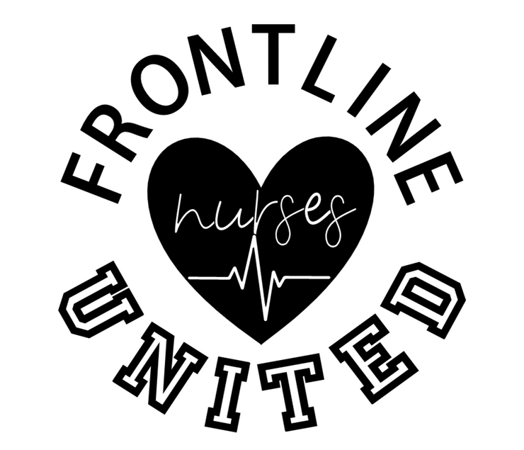 Frontline Nurses United Vinyl Decal shows an image of the decal in black and white.  This decal is made out of white vinyl  and will be ready to apply to any surface.
