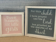 Thank Heaven For Little Girls - alternate image with For This Child I have Prayed Sign, each sold separately.