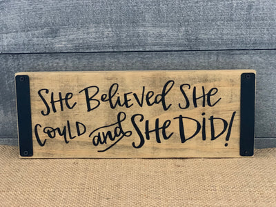 She Believed She Could and She Did