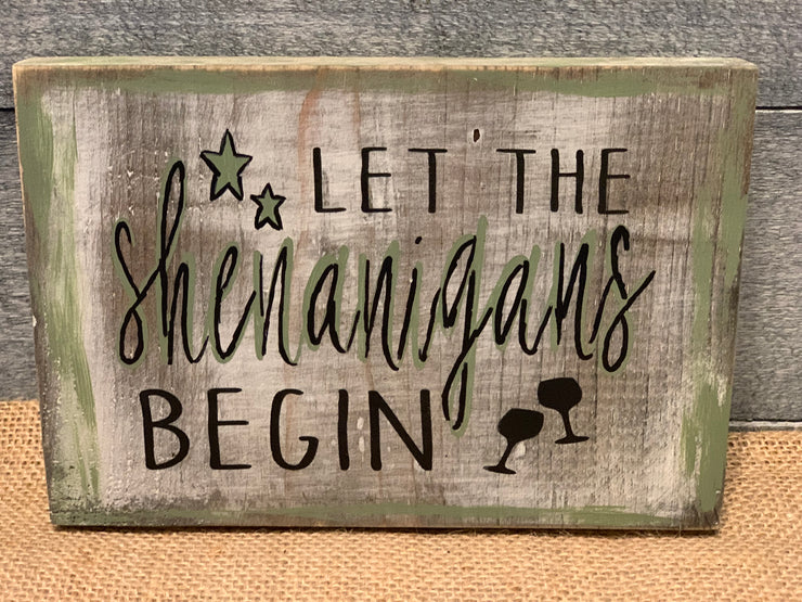 March Block Wood Sign Let The Shenanigans Begin Root 937