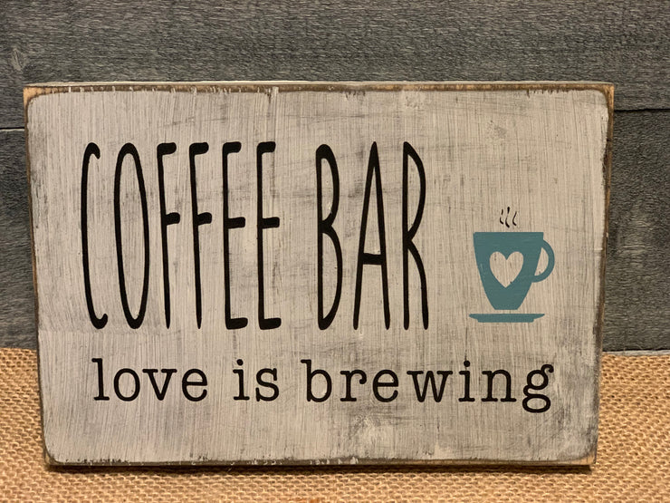 Coffee Bar, Love Is Brewing wood block sign