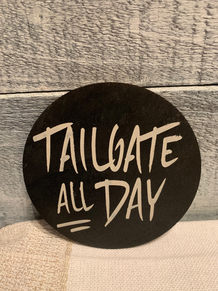 "Tailgate All Day is an image of the disc that goes with the ""Our Home"" sing."