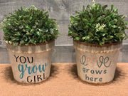 Vintage Galvanized Flower Pot is shown with two different pots, You Grow Girl, and Love Grows Here.  Greenery is not sold with flower pots.