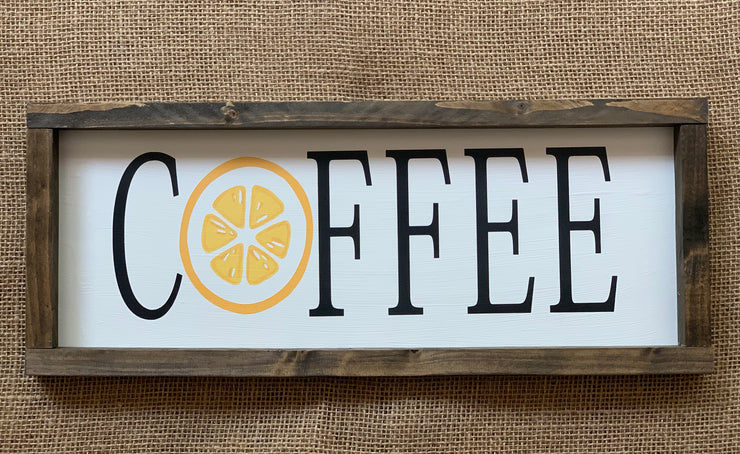 Coffee (Lemon O Slice) Sign shows a picture of the sign laying on a burlap covered table.