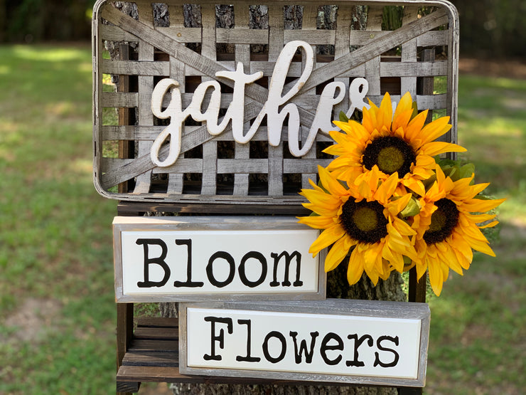 Bloom Wood Box Sign is shown with the Tobacco Gather Basket and the Flowers Wood Box sign.  Each item sold separately.
