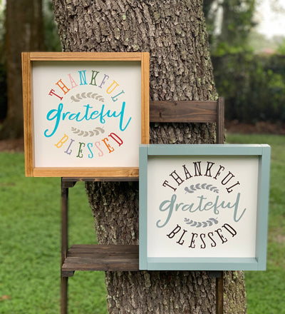 Thankful, Grateful, Blessed (September Sign Of The Month) shows an image of the two variants sitting side by side.  Each sign sold separately.