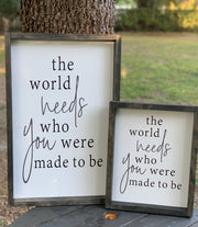 The World Needs Who You Were Made To Be (December Sign of the Month)