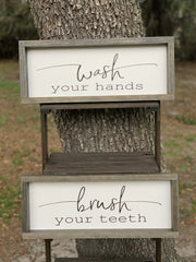 Wash Your Hands is displayed with the Brush Your Teeth sing.  Each sign is sold separately.