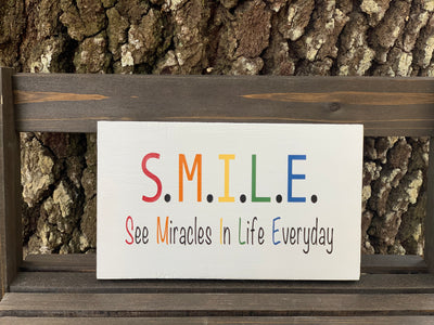 S.M.I.L.E. / See Miracles In Life Everyday (Small Wood Block Sign)