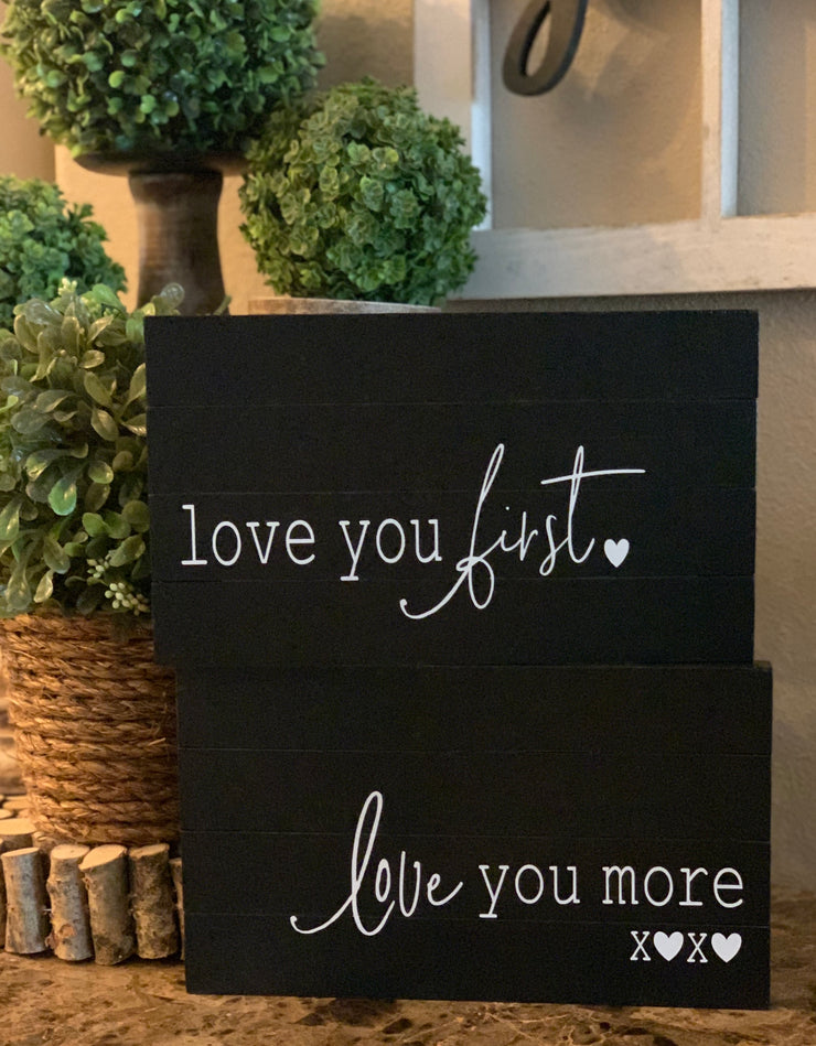 P.S. i love you / love you more (February 2020 Sign of the Month)