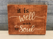 It is Well With My Soul Square Wood Sign